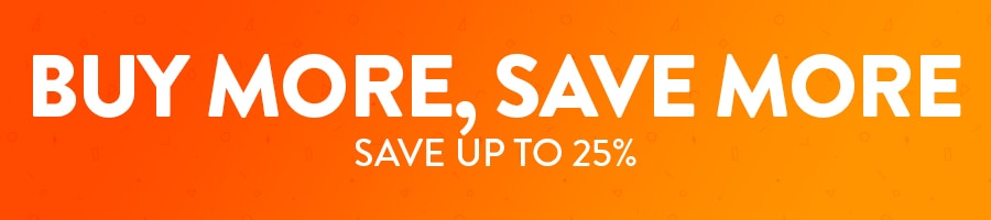 Buy More, Save More. Save up to 25% Banner