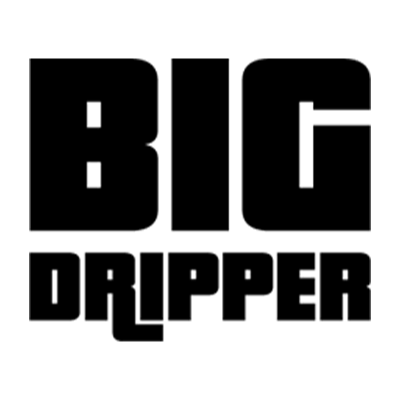 Big Dripper