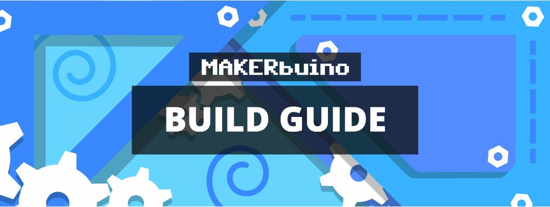 MAKERbuino build guide
