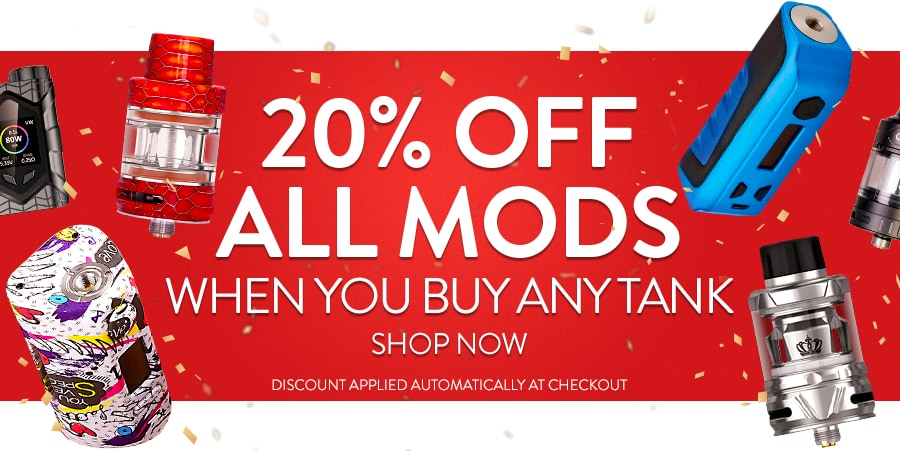20% Off All Mods When You Buy Any Tank