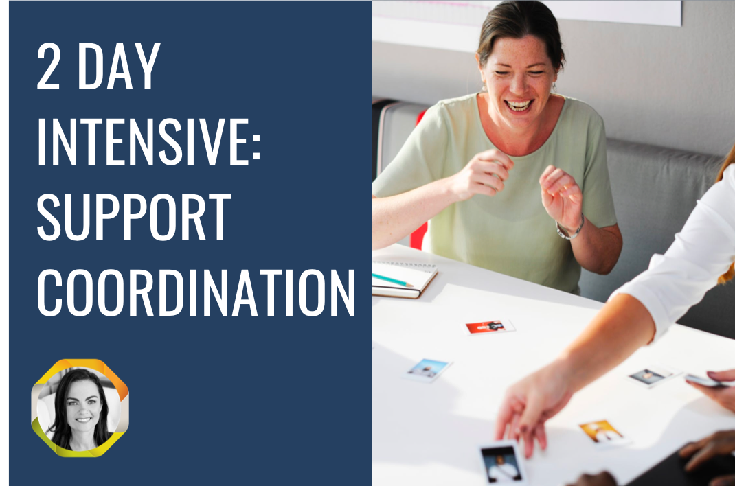 2 Day Intensive: Support Coordination