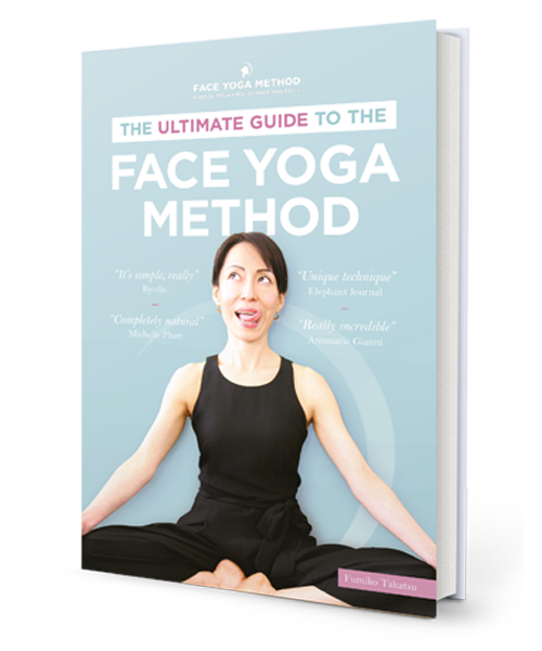 The Ultimate Guide To The Face Yoga Method Book