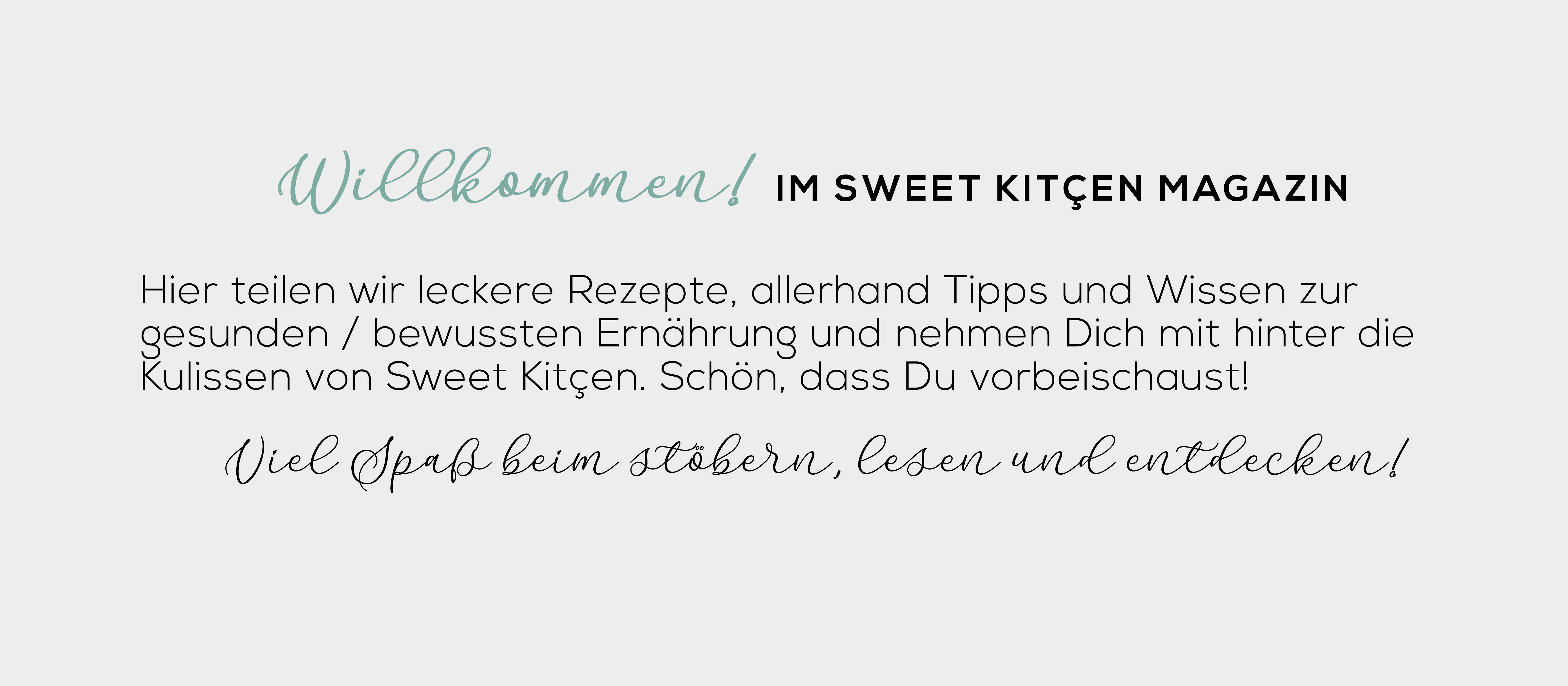 Willkommen im Blog von Sweet Kitçen - Hier teilen wir leckere, leichte Rezepte, Tipps und Wissen zur gesunden bzw. bewussten Ernährung und nehmen Dich mit hinter die Kulissen unsere Backstube für kalorienarmes, kohlenhydratreduziertes und zuckerfreies Gebäck.  Schön, dass Du vorbeischaust!