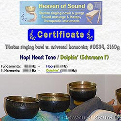 Heaven of Sound certifies all Singing Bowls and Gongs to their Planetary Healing Vibrations