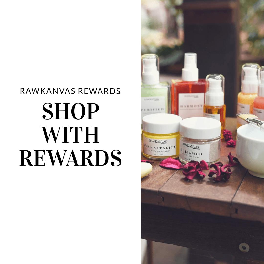 RAWKANVAS skincare rewards