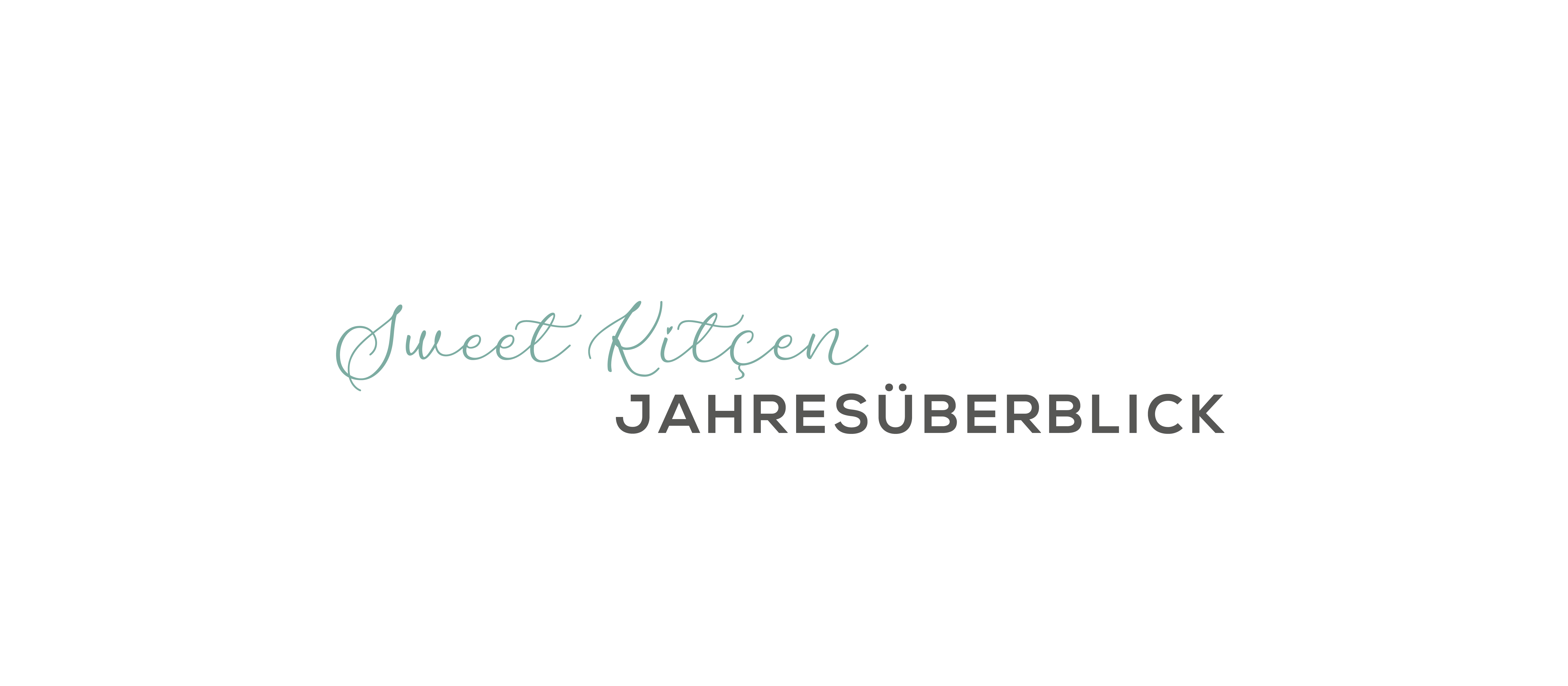 Sweet Kitcen | Jahresüberblick - Unternehmensentwicklung