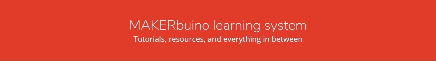 MAKERbuino learning system. Tutorials, resources and everything in between