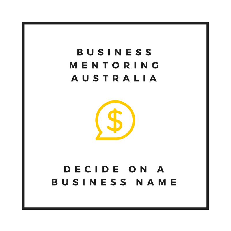 Business Mentoring Australia | Decide on a Business Name