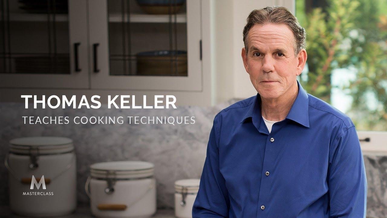 Thomas Keller Cooking Class