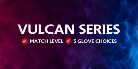 Vulcan Glove Series
