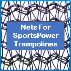 Nets For SportsPower Trampolines