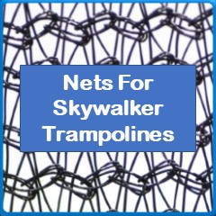 Nets For Skywalker Trampolines