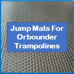 Jump Mats For Orbounder Trampolines