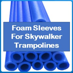 Foam Sleeves For Skywalker Trampolines
